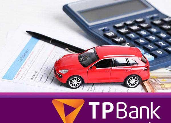 Vay mua xe ô tô TPBank với lãi suất ưu đãi